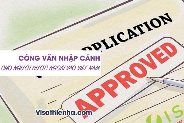 Dịch vụ làm Visa nhập cảnh Việt Nam cho người nước ngoài