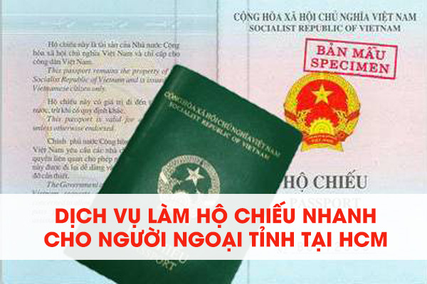 Dịch Vụ Làm Hộ Chiếu Cho Người Ngoại Tỉnh Tại TPHCM
