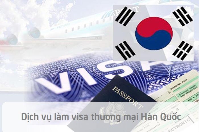 Dịch vụ làm visa thương mại Hàn Quốc khả năng đậu cao