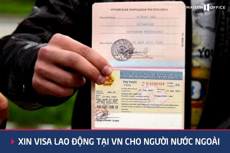 Xin cấp visa cho người nước ngoài làm việc tại Việt Nam